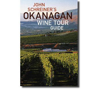 John Schreiners Okanagan Wine Tour Guide